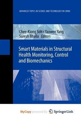 Smart Materials in Structural Health Monitoring, Control and Biomechanics