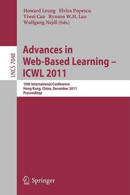 Advances in Web-based Learning 2011