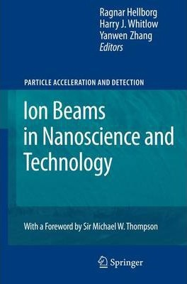 Ion Beams in Nanoscience and Technology