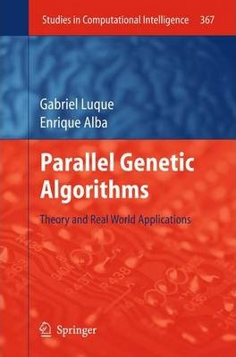 Parallel Genetic Algorithms  Theory and Real World Applications