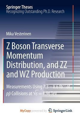 Z Boson Transverse Momentum Distribution, and ZZ and Wz Production