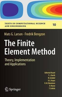 The Finite Element Method: Theory, Implementation, and