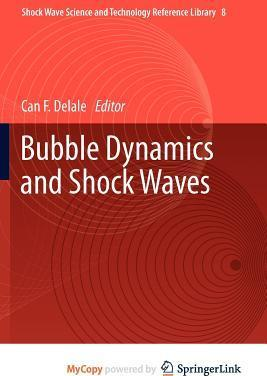 Bubble Dynamics and Shock Waves