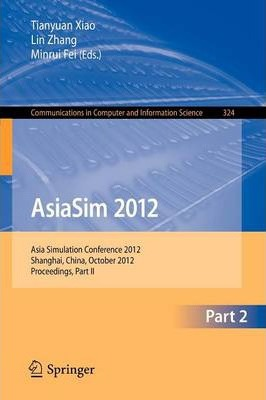 PDF,ePUB,MOBI] AsiaSim 2012 - Part II : Asia Simulation Conference