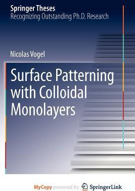 Surface Patterning with Colloidal Monolayers