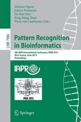 Pattern Recognition in Bioinformatics  8th IAPR International Conference, PRIB 2013, Nice, France, June 17-20, 2013. Proceedings