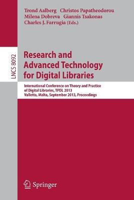 Research and Advanced Technology for Digital Libraries: International Conference on Theory and Practice of Digital Libraries, TPDL 2013, Valletta, Malta, September 22-26, 2013, Proceedings