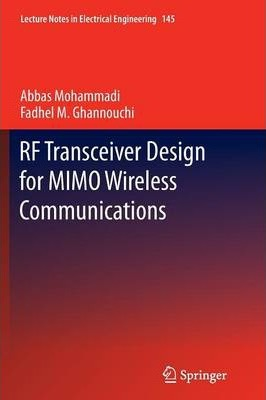 RF Transceiver Design for MIMO Wireless Communications