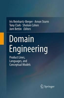 Domain Engineering: Product Lines, Languages, and Conceptual Models