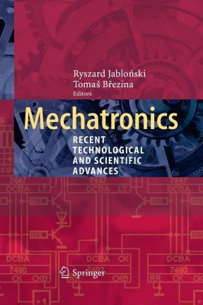 Mechatronics: Recent Technological and Scientific Advances
