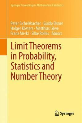 Limit Theorems in Probability, Statistics and Number Theory