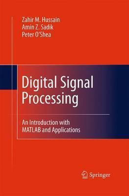 Digital Signal Processing  An Introduction with MATLAB and Applications