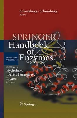 Class 3.4-6 Hydrolases, Lyases, Isomerases, Ligases: EC 3.4-6