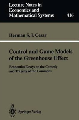 Control and Game Models of the Greenhouse Effect