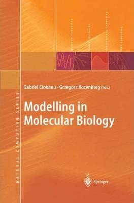 Modelling in Molecular Biology