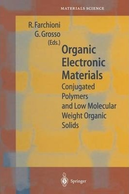 Organic Electronic Materials: Conjugated Polymers and Low Molecular Weight Organic Solids