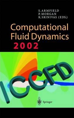 Computational Fluid Dynamics 2002 : Steve Armfield