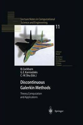 Discontinuous Galerkin Methods: Theory, Computation and Applications