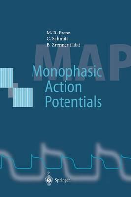 Monophasic Action Potentials: Basics and Clinical Application