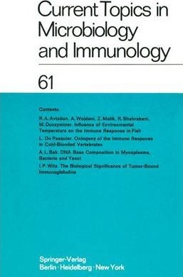 Current Topics in Microbiology and Immunology / Ergebnisse Der Mikrobiologie Und Immunitatsforschung
