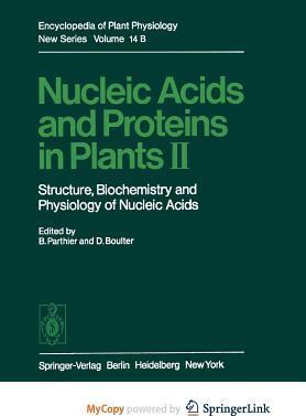 Nucleic Acids and Proteins in Plants II