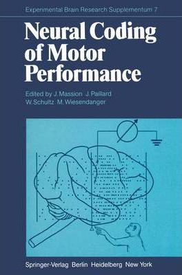 Neural Coding of Motor Performance