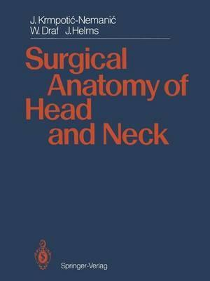 Surgical Anatomy Of Head And Neck Jelena Krmpotic Nemanic