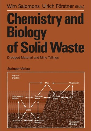 Chemistry and Biology of Solid Waste  Dredged Material and Mine Tailings