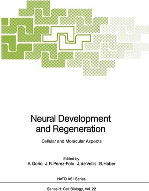 Neural Development and Regeneration: Cellular and Molecular Aspects