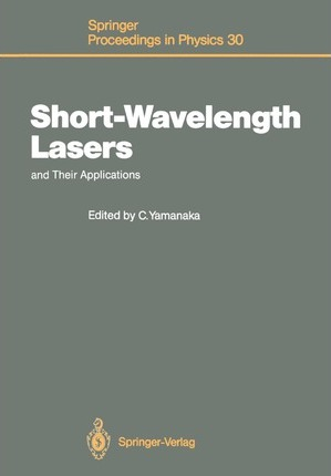 Short-Wavelength Lasers and Their Applications