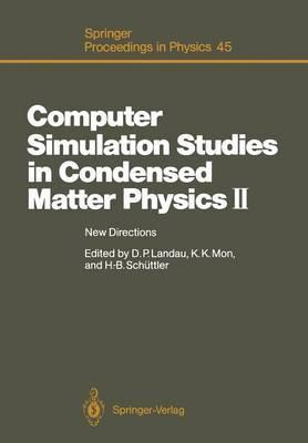 Computer Simulation Studies in Condensed Matter Physics II