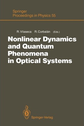 Nonlinear Dynamics and Quantum Phenomena in Optical Systems