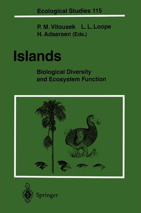 Islands: Biological Diversity and Ecosystem Function