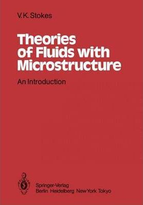 Theories of Fluids with Microstructure: An Introduction
