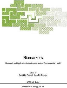 Biomarkers  Research and Application in the Assessment of Environmental Health