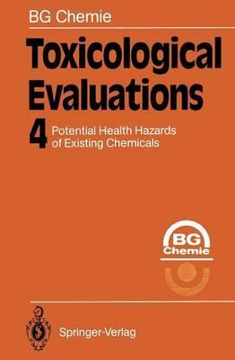 Toxicological Evaluations