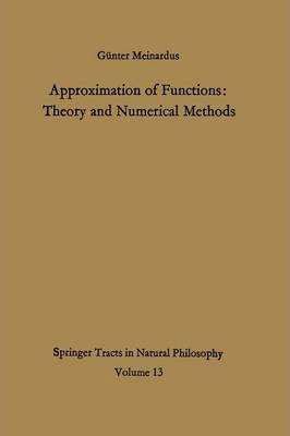 Approximation of Functions: Theory and Numerical Methods