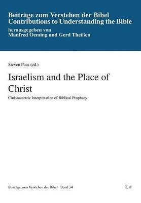 Israelism and the Place of Christ