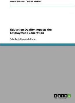 Education Quality Impacts the Employment Generation