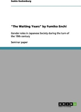 """""""The Waiting Years"""" by Fumiko Enchi"""