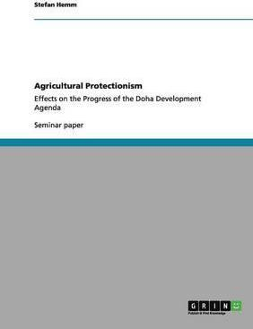 Agricultural Protectionism
