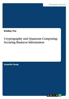 Cryptography and Quantum Computing