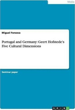 Portugal and Germany  Geert Hofstede's Five Cultural Dimensions