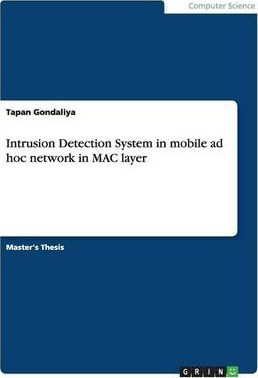 Intrusion Detection System in Mobile Ad Hoc Network in Mac Layer