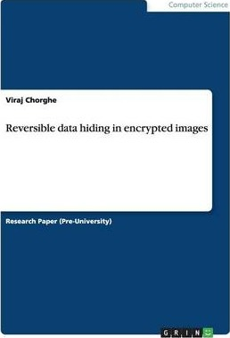 Reversible Data Hiding in Encrypted Images