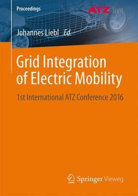 Grid Integration of Electric Mobility