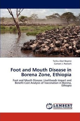 Foot and Mouth Disease in Borena Zone, Ethiopia