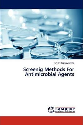 Screenig Methods for Antimicrobial Agents