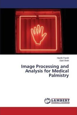 Image Processing and Analysis for Medical Palmistry