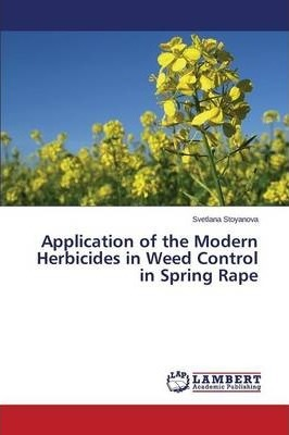Application of the Modern Herbicides in Weed Control in Spring Rape